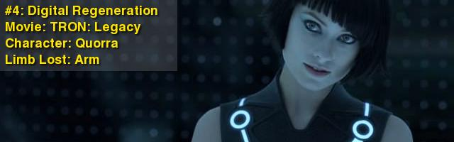 #4: Digital Regeneration Movie: TRON: Legacy Character: Quorra Limb Lost: Arm